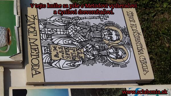 V knihe Život Konštantína Cyrila a život Metoda sa píše o Metodovi vydieračovi a Cyrilovi drevorubačovi.