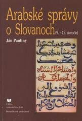 Arabské správy o Slovanoch - Pauliny
