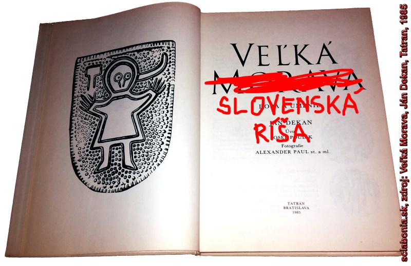 Opravený názov Dekanovej knihy - Veľká Slovenská Ríša.