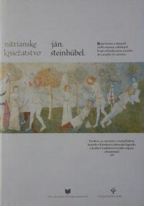 Ján Steinhubel: Nitrianske kniežatstvo; Vydavateľstvo RAK, Bratislava 2004.